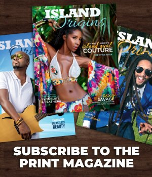 Subscribe to Island Origins Magazine